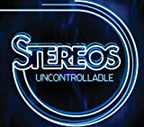 Uncontrollable by Stereos (2010-12-21)