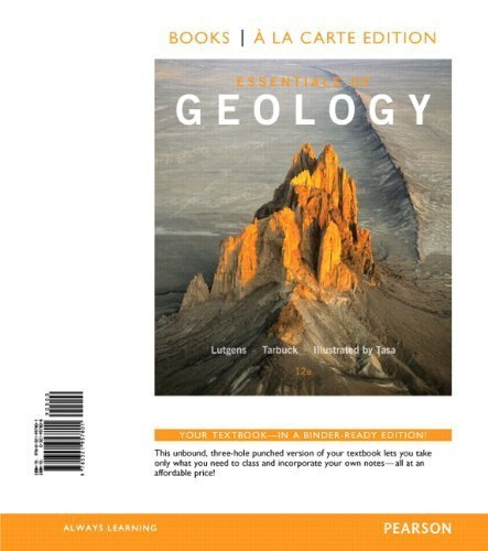 Essentials of Geology, Books a la Carte Edition (12th Edition) by Frederick K. Lutgens (2014-01-17)