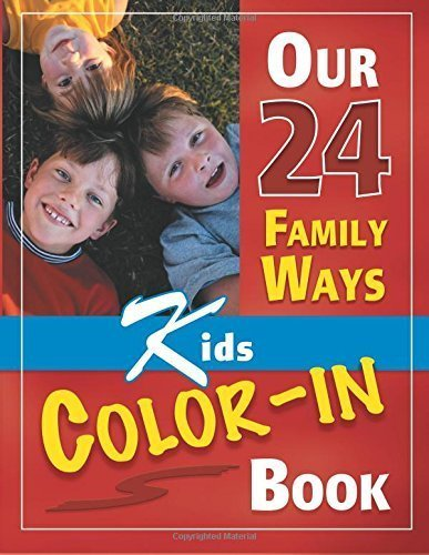 (Our 24 Family Ways Children's Color-In Book by Clarkson, Clay (2002) Paperback)