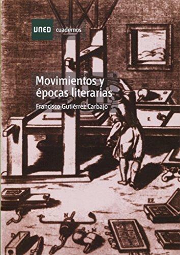 Movimientos y Épocas Literarias (CUADERNOS UNED)