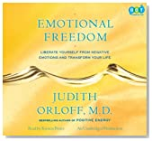 Emotional Freedom: Liberate Yourself From Negative Emotions and Transform Your Life Unabridged on 12 CDs