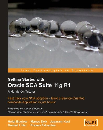 Getting Started With Oracle SOA Suite 11g R1 - A Hands-On Tutorial Pdf
