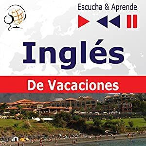 Inglés - De Vacaciones: On Holiday (Escucha & Aprende) Audiobook