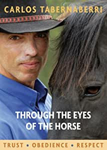 Trust Obedience Respect - Through the Eyes of the Horse