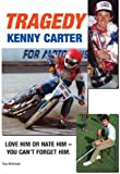 img - for TRAGEDY: The Kenny Carter Story book / textbook / text book