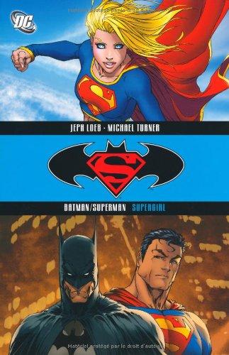 Batman / Superman Bd. 2: Supergirl