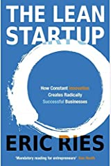[The Lean Startup: How Today's Entrepreneurs Use Continuous Innovation to Create Radically Successful Businesses] [By: Ries, Eric] [January, 2001] Paperback