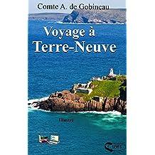 Voyage à Terre-Neuve (Illustré): Nouvelle-France (French Edition)