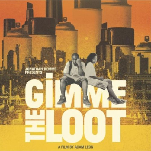 Gimme the Loot (2012) Movie Soundtrack