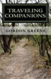 Traveling Companions: New Poems by Gordon Greene