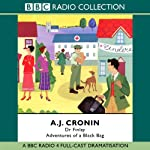 Dr Finlay: Adventures of a Black Bag | A.J. Cronin