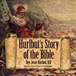 Hurlbut's Story of the Bible  | Rev. Jesse Hurlbut D.D.