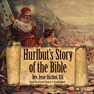 Hurlbut's Story of the Bible Hörbuch