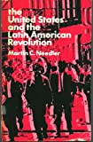 img - for The United States and the Latin American Revolution book / textbook / text book
