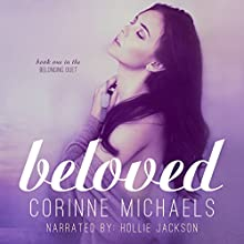 Beloved: Belonging, Book 1 Audiobook by Corinne Michaels Narrated by Hollie Jackson