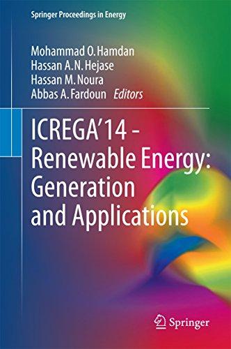 ICREGA'14 - Renewable Energy: Generation and Applications (Springer Proceedings in Energy) Pdf