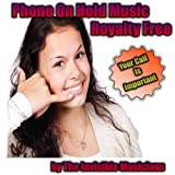 Phone On Hold Music, Royalty Free