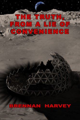 The Truth, From a Lie of Convenience