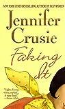 Faking It par Crusie