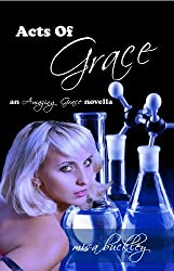 Acts Of Grace (Amazing Grace Book 2)