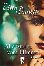 Alle Sterne vom Himmel (German Edition)