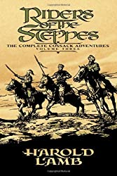 Riders of the Steppes: The Complete Cossack Adventures, Volume Three