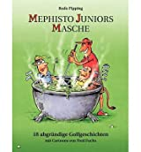 [ MEPHISTO JUNIORS MASCHE (GERMAN) ] BY Pipping, Bodo ( Author ) [ 2001 ] Paperback