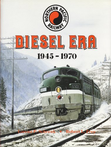 Northern Pacific Railway: Diesel Era, 1945-1970