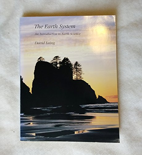 The Earth System: An Introduction to Earth Science