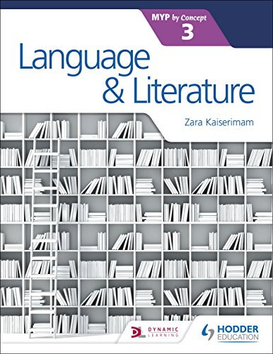 Language and Literature for the IB MYP 3 by Hodder Education