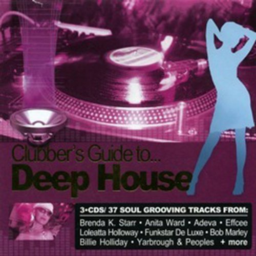 Clubber's Guide to Deep House