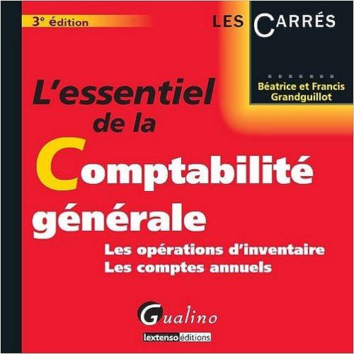 Lire L'essentiel de la Comptabilité générale : Les opérations d'inventaire, les comptes annuels epub, pdf