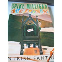 The Looney: An Irish Fantasy [First Edition, First Printing signed by Spike Milligan]
