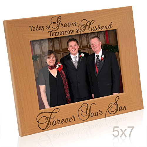 Kate Posh Today a Groom, Tomorrow a Husband, Forever Your Son Picture Frame - Engraved Natural Wood Photo Frame - Father of The Groom Gifts, Mother of The Groom Gifts ()