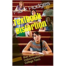 Textbook Distortion: Bias and Indoctrination in College Texts