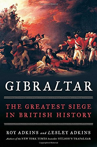 Gibraltar: The Greatest Siege in British History cover
