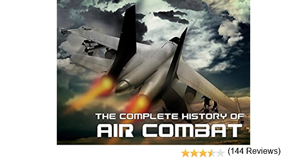 amazoncom the complete history of air combat nelson r demille roger ulanoff