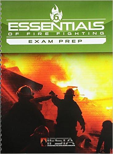 Exam Prep For Essentials Of Firefighting IFSTA