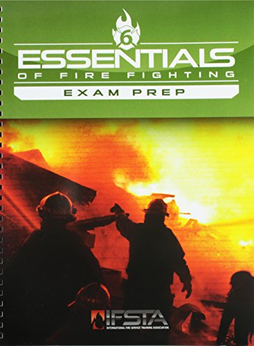 Exam Prep for Essentials of Firefighting (Essentials Of Firefighting And Fire Department Operations)