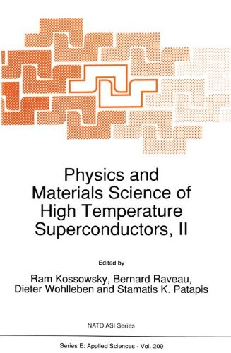 Physics And Materials Science Of High Temperature Superconductors II  Nato Science Series E   209  Band 209