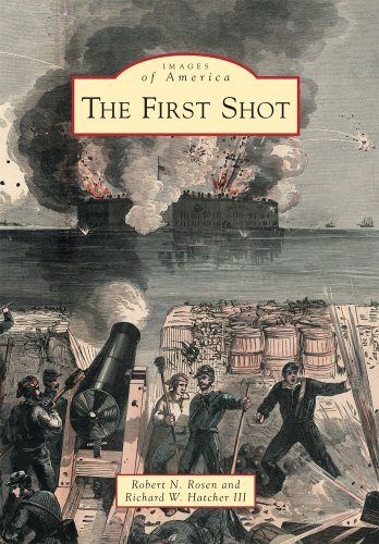 (The First Shot (Images of America))