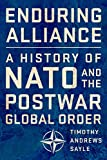 "Timothy A. Sayle, ""Enduring Alliance: A History of NATO and the Postwar Global Order"" (Cornell UP, 2019)"
