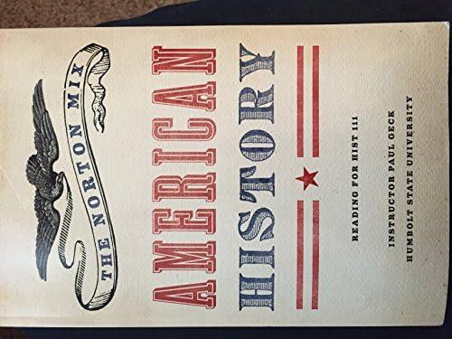 The Norton Mix American History Paul Geck Hsu Jon Durbin