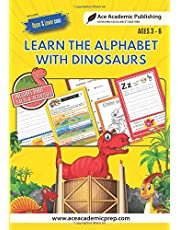 Learn Alphabet with Dinosaurs: Includes Facts and Activities