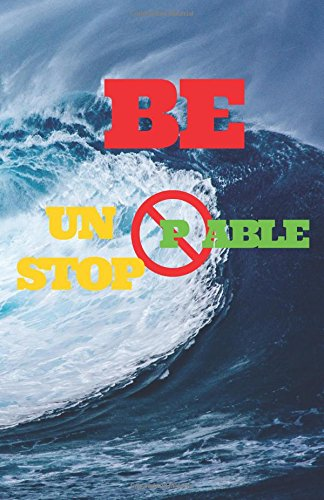 Be Unstoppable:: Motivational Dot Grid Blank Journal, 120 Pages Grid Dotted Matrix A5 Notebook, Life Journal ebook