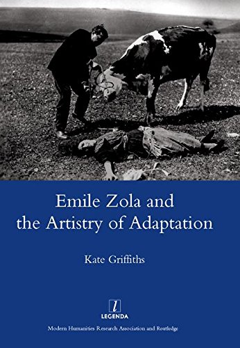 Emile Zola and the Artistry of Adaptation (Legenda)