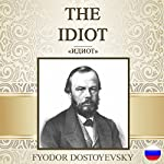 The Idiot [Russian Edition] | Fyodor Dostoyevsky