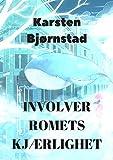 Involver romets kjærlighet (Norwegian Edition)