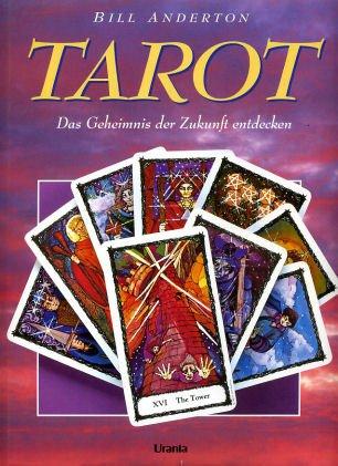 Tarot: Das Geheimnis der Zukunft entdecken