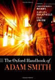 The Oxford Handbook of Adam Smith (Oxford Handbooks), , 0199605068